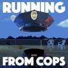 Headlong: Running from COPS artwork