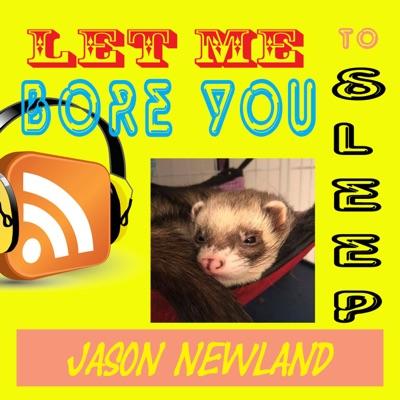 Let me bore you to sleep - Jason Newland:Jason Newland - FREE Hypnosis