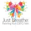 Just Breathe: Parenting Your LGBTQ Teen artwork