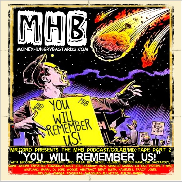 """MHB PODCAST PART 2-""""YOU WILL REMBER US"""""""