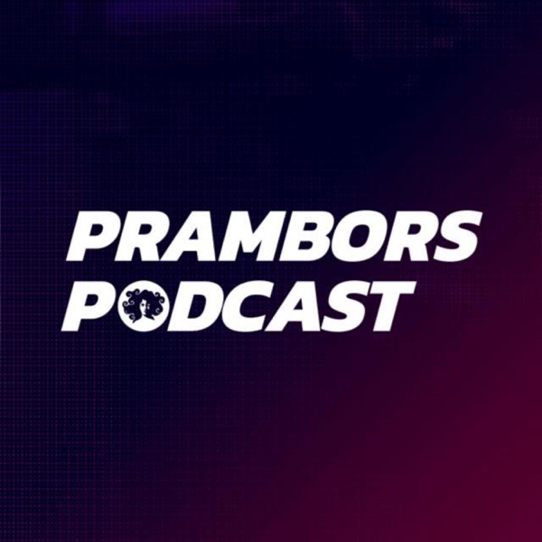 PRAMBORS PODCAST
