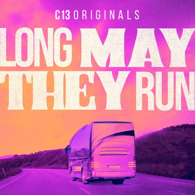 Long May They Run:C13Originals