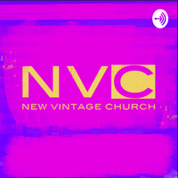 New Vintage Church / Tim Spivey podcast