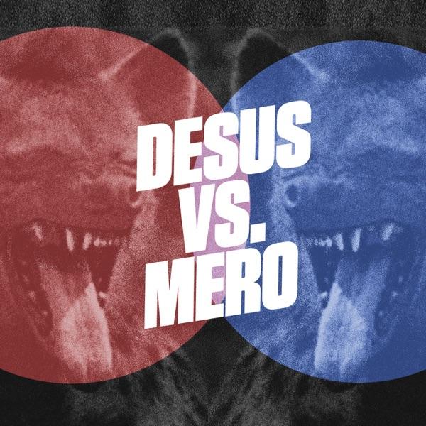 Complex Presents: Desus vs. Mero