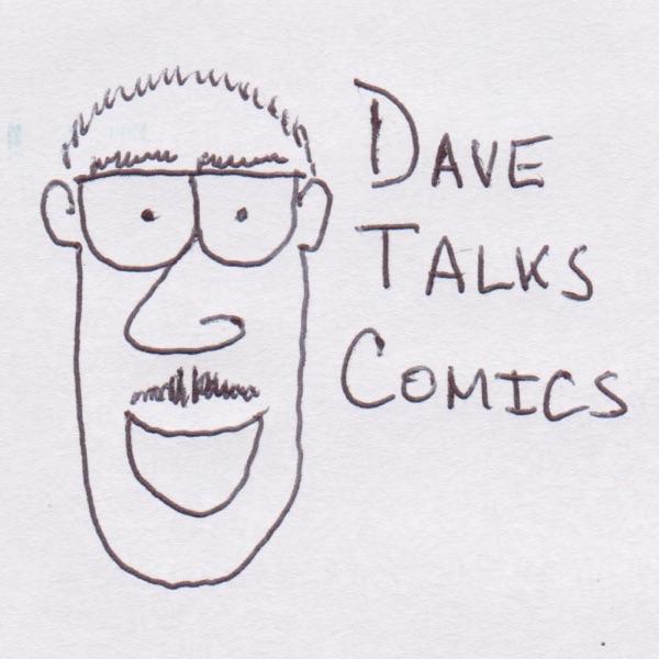 Dave Talks Comics