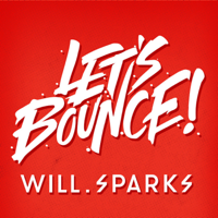 Let's Bounce with Will Sparks podcast