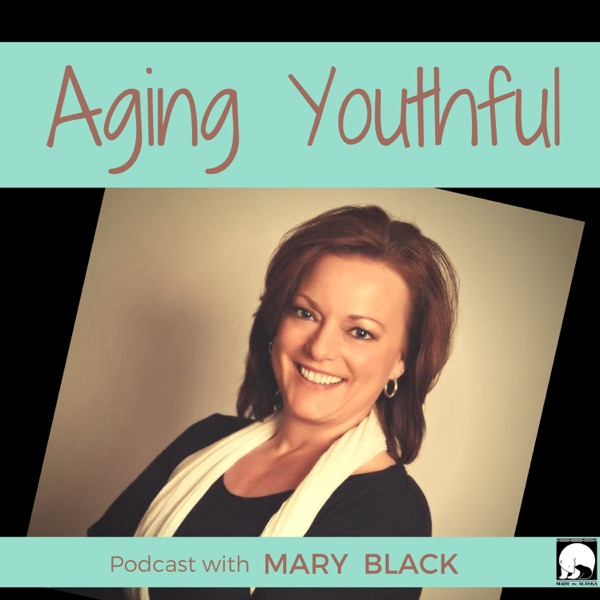 Aging Youthful Podcast