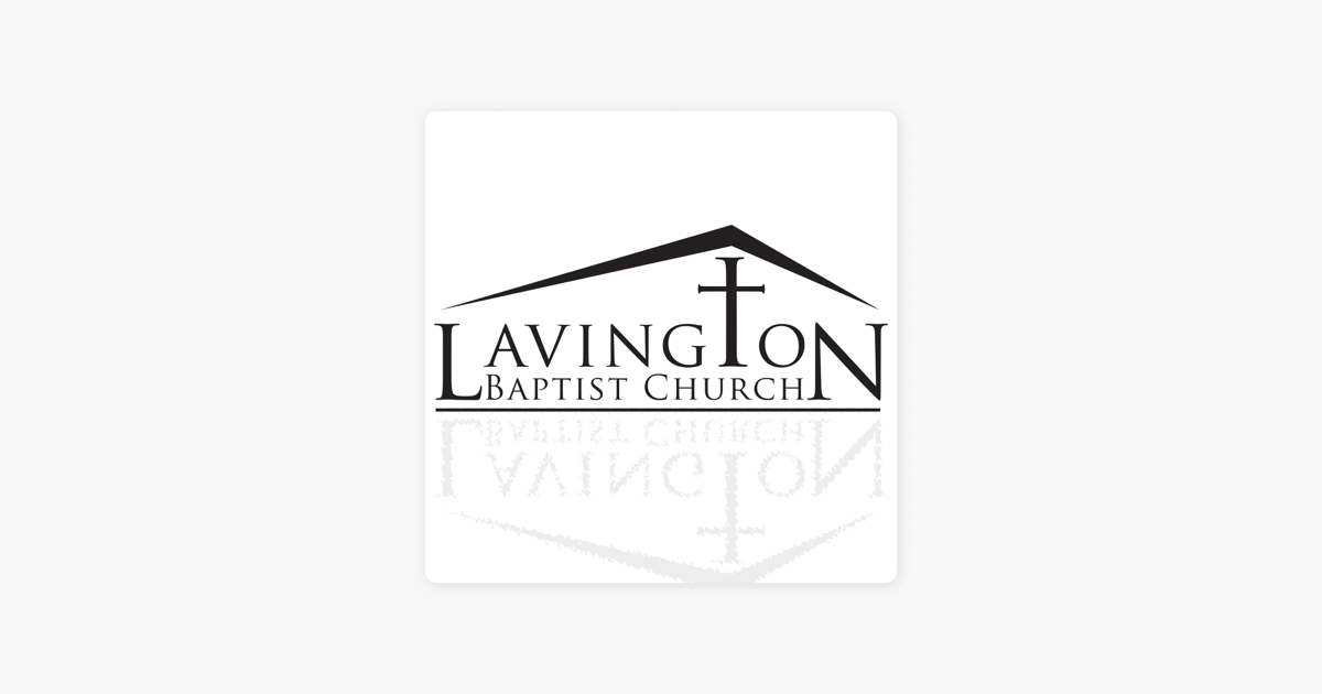 Lavington Baptist Church on Apple Podcasts