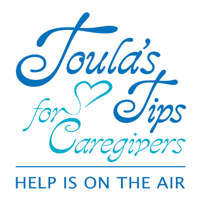 Toula's Tips for Caregivers podcast