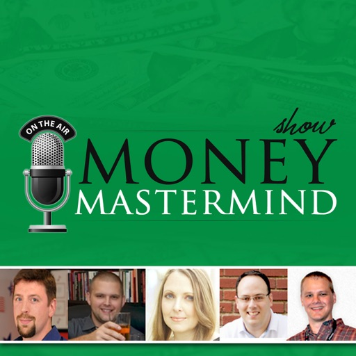 Cover image of Money Mastermind Show: Personal Finance | Investing | Retirement | Entrepreneurship
