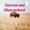 Emerson and Ethan podcast