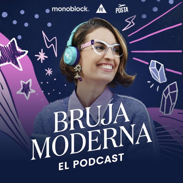 Bruja Moderna: El Podcast