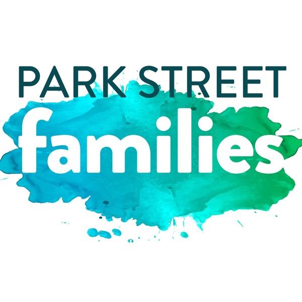Park Street Family Ministry Podcast