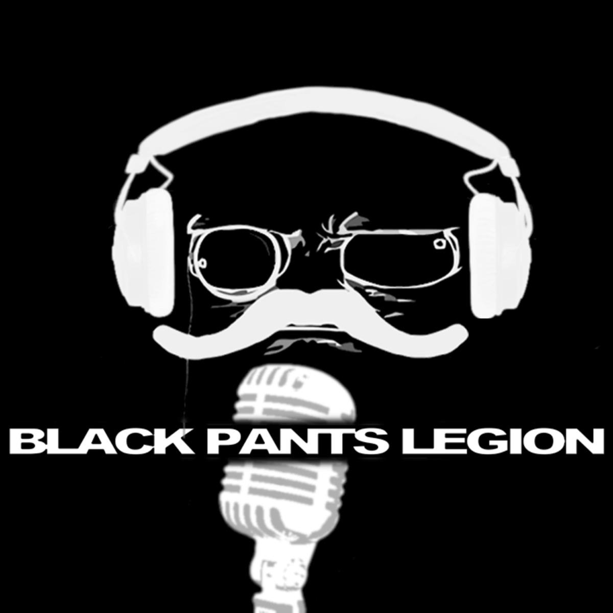 The Black Pants Legion Podcast