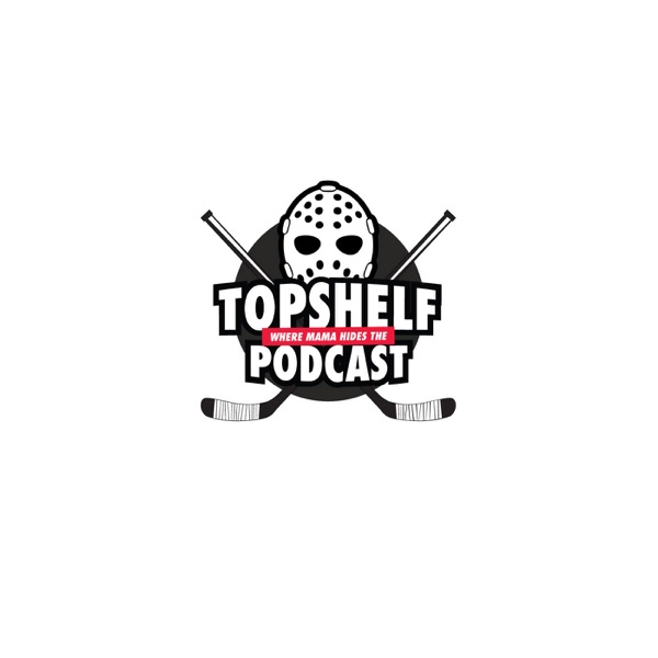 Podcast - Top Shelf Where Momma Hides The Podcast