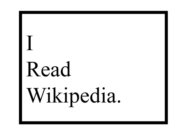 I Read Wikipedia