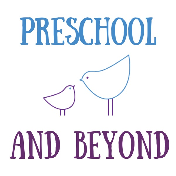Episode 16 - Mindfulness with Preschoolers – Preschool and