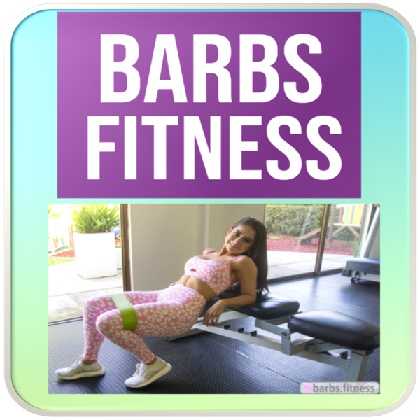 Barbs Fitness GuateFitness Podcast