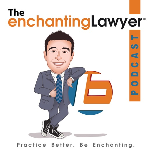 Cover image of The Enchanting Lawyer Podcast | Marketing and Leadership for Your Law Firm or Business