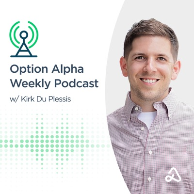 The Option Alpha Podcast:Kirk Du Plessis