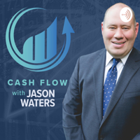 Cash Flow with Jason Waters podcast