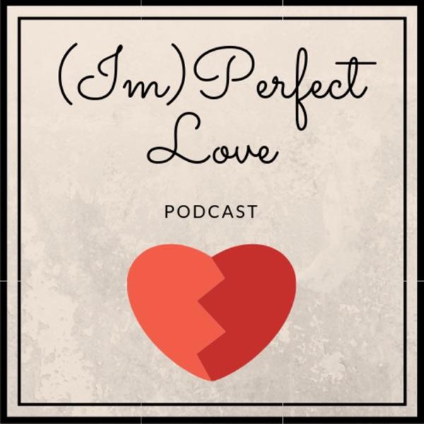 (Im)perfect Love