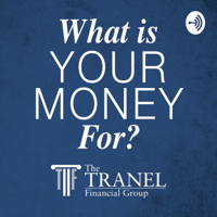 What Is Your Money Really For? podcast