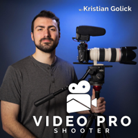 Video Pro Shooter podcast