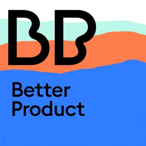 Better Product