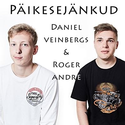 Päikesejänkud:Daniel Veinbergs & Roger Andre
