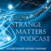 Strange Matters Podcast - Campfire Audio Productions