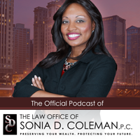 Law Office of Sonia D. Coleman P.C. Official Podcast podcast