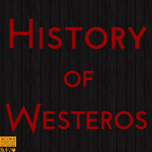 Cover image of History of Westeros (Game of Thrones)