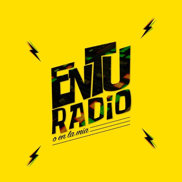 EN TU RADIO O EN LA MÍA