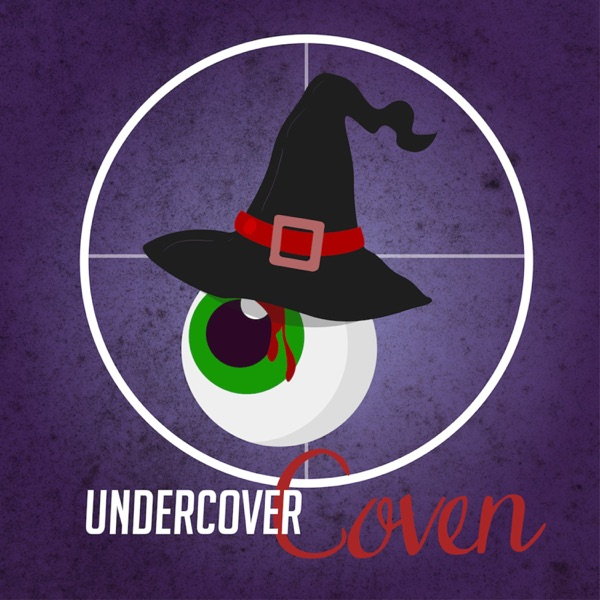 Undercover Coven Podcast