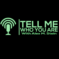 Tell Me Who You Are podcast