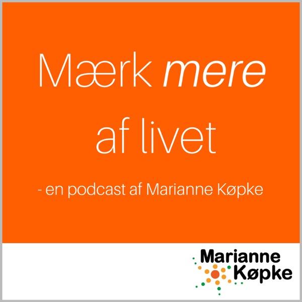 Mærk mere af livet - af Marianne Køpke