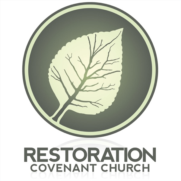 Audio – Restoration Covenant Church