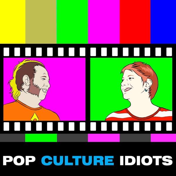 Pop Culture Idiots
