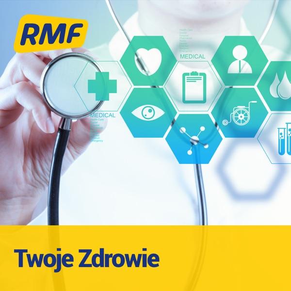 Twoje Zdrowie w RMF FM