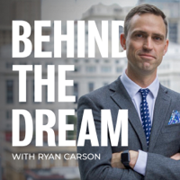Behind the Dream with Ryan Carson podcast