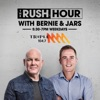 The Rush Hour with Bernie & Jars Catch-Up - Triple M Adelaide 104.7
