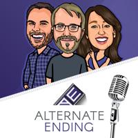 Alternate Ending - Movie Review Podcast podcast