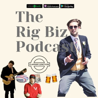 The Rig Biz Podcast:Archie Curzons & Freddy Clode