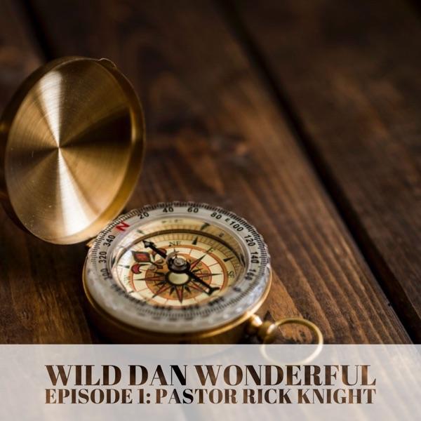 WildDanWonderful Podcast