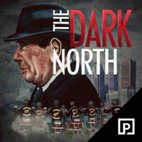 The Dark North podcast