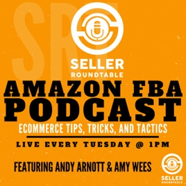 Round Table Podcast.Amazon Fba Seller Round Table On Apple Podcasts