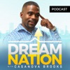 The DreamNation Podcast With Casanova Brooks artwork