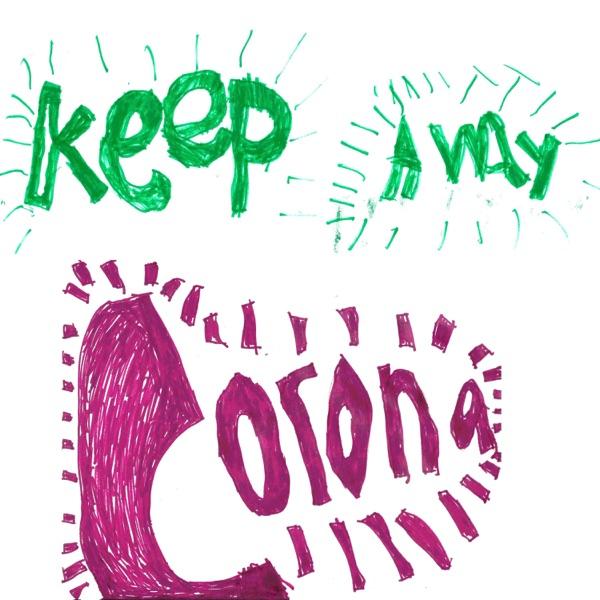 Keep Away Corona