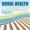 Rural Health Leadership Radio™ artwork
